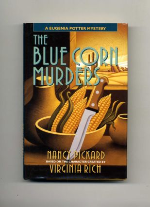 The Blue Corn Murders: A Eugenia Potter Mystery - 1st Edition/1st Printing. Nancy Pickard