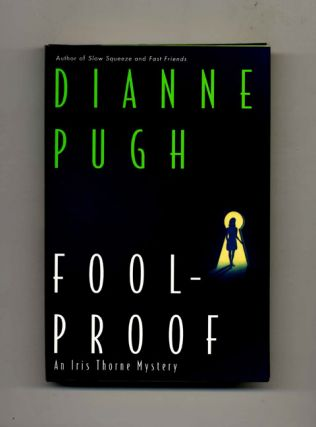 Foolproof: An Iris Thorne Mystery -1st Edition/1st Printing