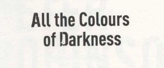 All the Colours of Darkness - 1st Edition/1st Impression