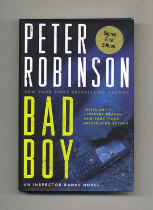 Bad Boy - 1st Edition/1st Printing. Peter Robinson