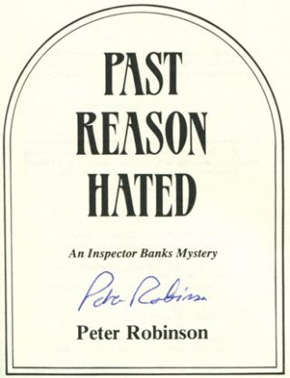 Past Reason Hated - 1st US Edition/1st Printing