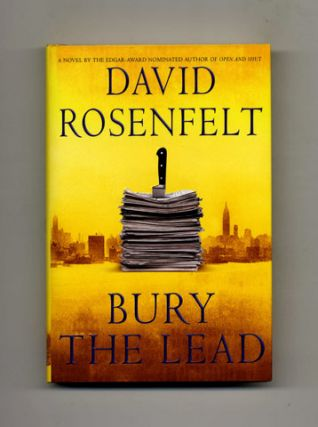 Bury the Lead - 1st Edition/1st Printing