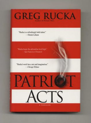 Patriot Acts   1st Edition/1st Printing