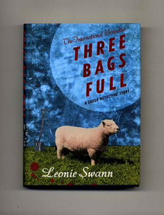 Three Bags Full: A Sheep Detective Story -1st UK Edition/1st Impression