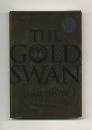The Gold Swan: A Novel - 1st Edition/1st Printing