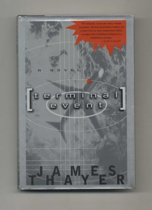 Terminal Event: A Novel - 1st Edition/1st Printing