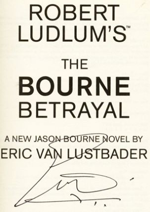 Robert Ludlam's The Bourne Betrayal - 1st Edition/1st Printing