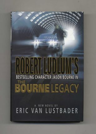 Robert Ludlam's The Bourne Legacy - 1st Edition/1st Printing
