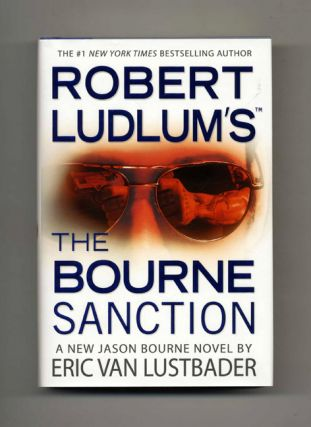 Robert Ludlam's The Bourne Sanction - 1st Edition/1st Printing
