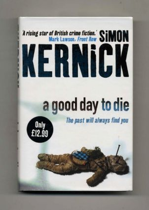A Good Day to Die - 1st UK Edition/1st Impression