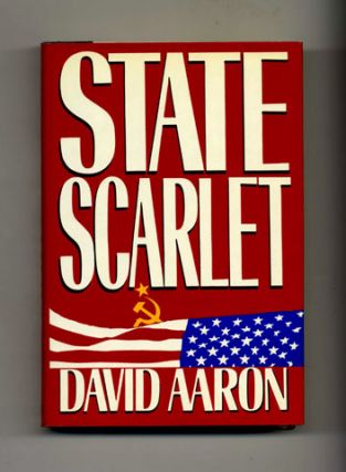 State Scarlet - 1st Edition/1st Printing. David Aaron.