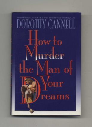 How to Murder the Man of Your Dreams - 1st Edition/1st Printing