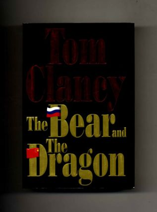 The Bear and the Dragon -1st Edition/1st Printing