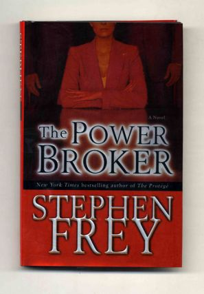 The Power Broker: A Novel - 1st Edition/1st Printing