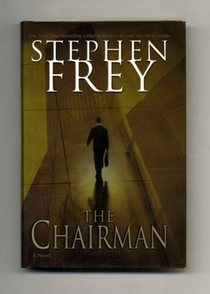 The Chairman: A Novel - 1st Edition/1st Printing