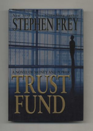 Trust Fund - 1st Edition/1st Printing
