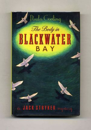 The Body in Blackwater Bay - 1st Edition/1st Printing