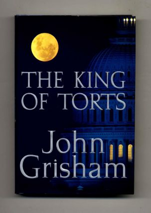The King of Torts -1st Edition/1st Printing. John Grisham
