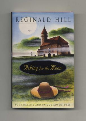 Asking for the Moon - 1st US Edition/1st Printing