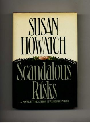 Scandalous Risks - 1st Edition/1st Printing