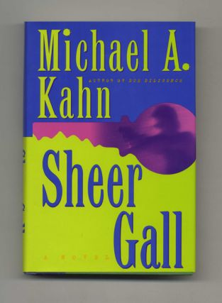 Sheer Gall - 1st Edition/1st Printing