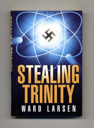 Stealing Trinity - 1st Edition/1st Printing