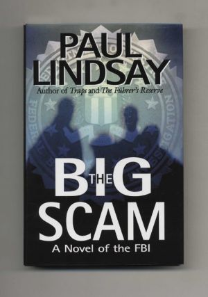 The Big Scam: A Novel of the FBI - 1st Edition/1st Printing