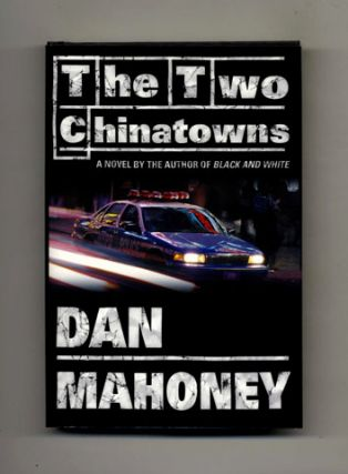 The Two Chinatowns - 1st Edition/1st Printing