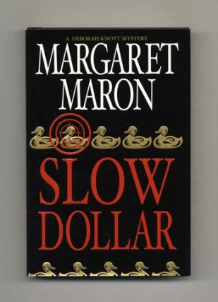 Slow Dollar - 1st Edition/1st Printing