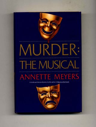 Murder: The Musical -1st Edition/1st Printing
