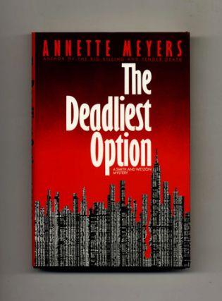 The Deadliest Option -1st Edition/1st Printing