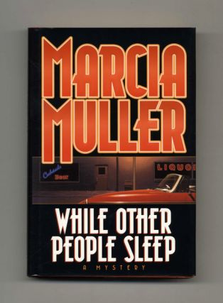 While Other People Sleep - 1st Edition/1st Printing. Marcia Muller