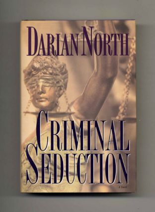Criminal Seduction - 1st Edition/1st Printing