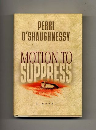 Motion to Suppress -1st Edition/1st Printing