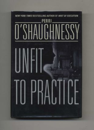Unfit to Practice - 1st Edition/1st Printing