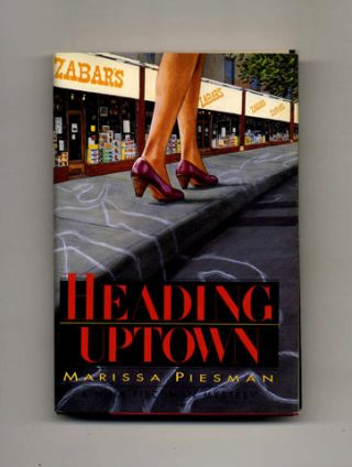 Heading Uptown: A Nina Fischman Mystery - 1st Edition/1st Printing