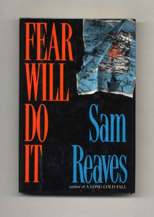 Fear Will Do It - 1st Edition/1st Printing
