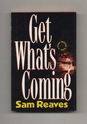 Get What's Coming - 1st Edition/1st Printing