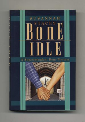 Bone Idle - 1st US Edition/1st Printing