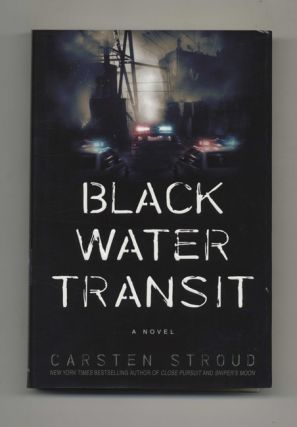 Black Water Transit: A Novel - 1st Edition/1st Printing