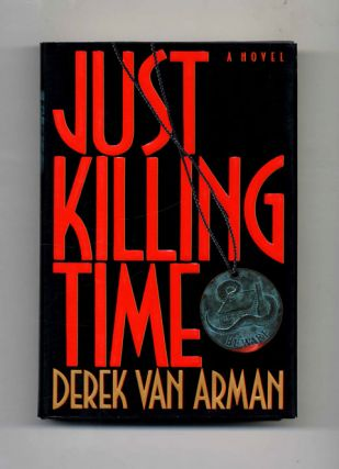 Just Killing Time - 1st Edition/1st Printing