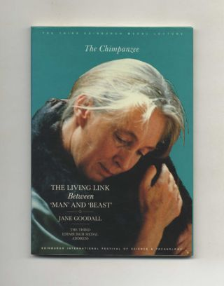The Chimpanzee; The Living Link Between 'man' And 'beast'. Jane Goodall.