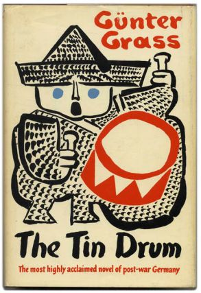 The Tin Drum - 1st US Edition/1st Printing. Günter Grass