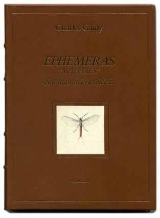 "Ephemeras, ""Mayflies"", Naturals And Artificials. Charles Gaidy"