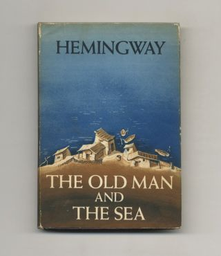 The Old Man and the Sea - 1st Edition/1st Printing. Ernest Hemingway.