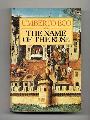 The Name Of The Rose - 1st US Edition/1st Printing. Umberto Eco.