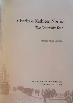 Charles & Kathleen Norris: The Courtship Year
