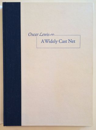 A Widely Cast Net. Oscar Lewis