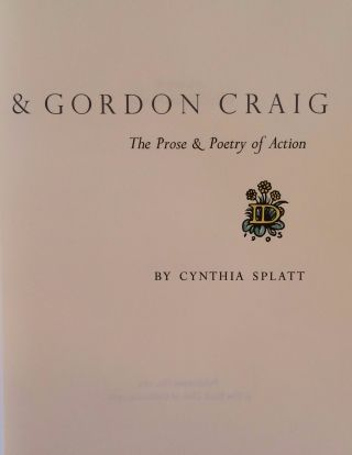 Isadora Duncan & Gordon Craig. The Prose & Poetry Of Action