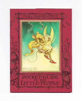 Pocket Guide To The Little People - 1st Edition/1st Printing. Charles Van Sandwyk.